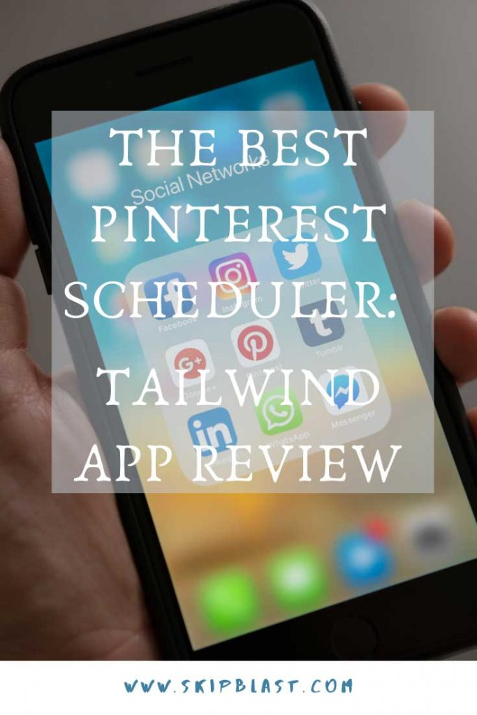 The Best Pinterest Scheduler: Tailwind App Review